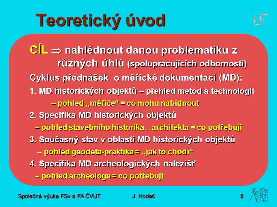 Společná výuka FSv a FA ČVUT5 J.