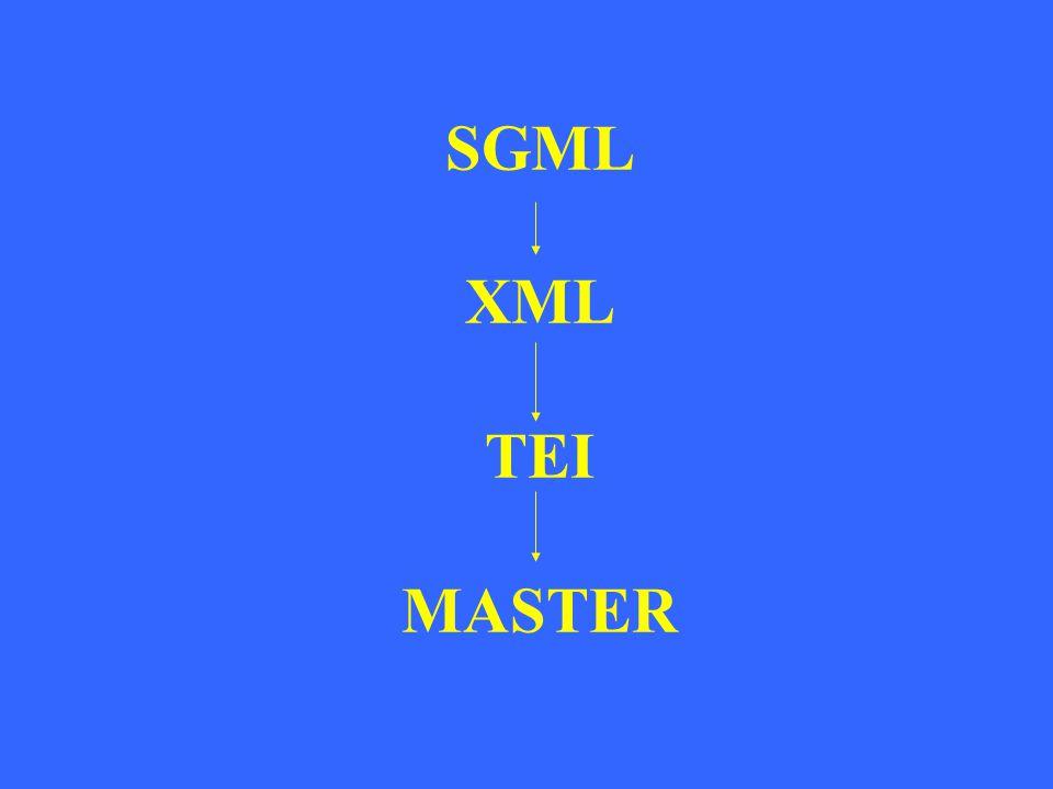 SGML XML TEI MASTER