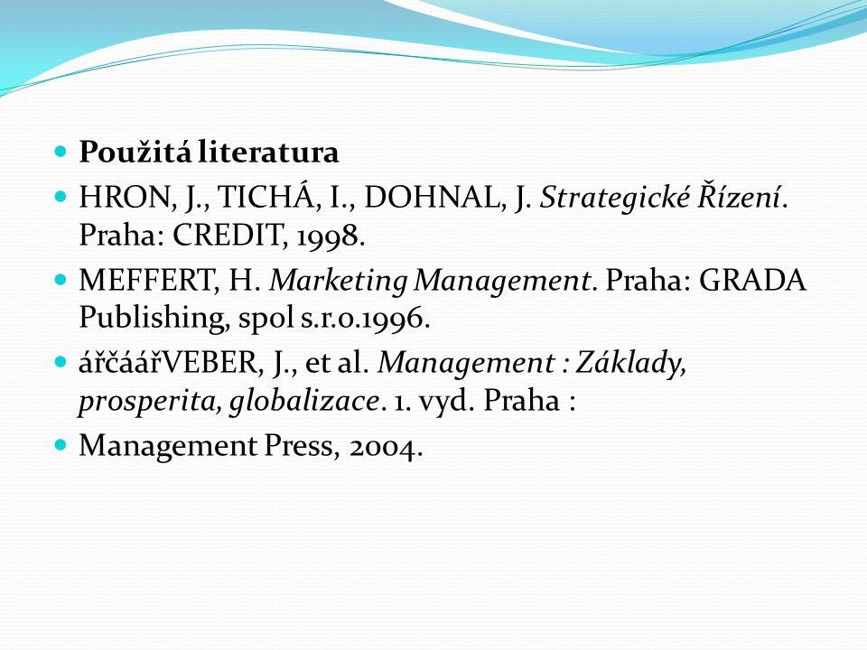 Použitá literatura HRON, J., TICHÁ, I., DOHNAL, J.