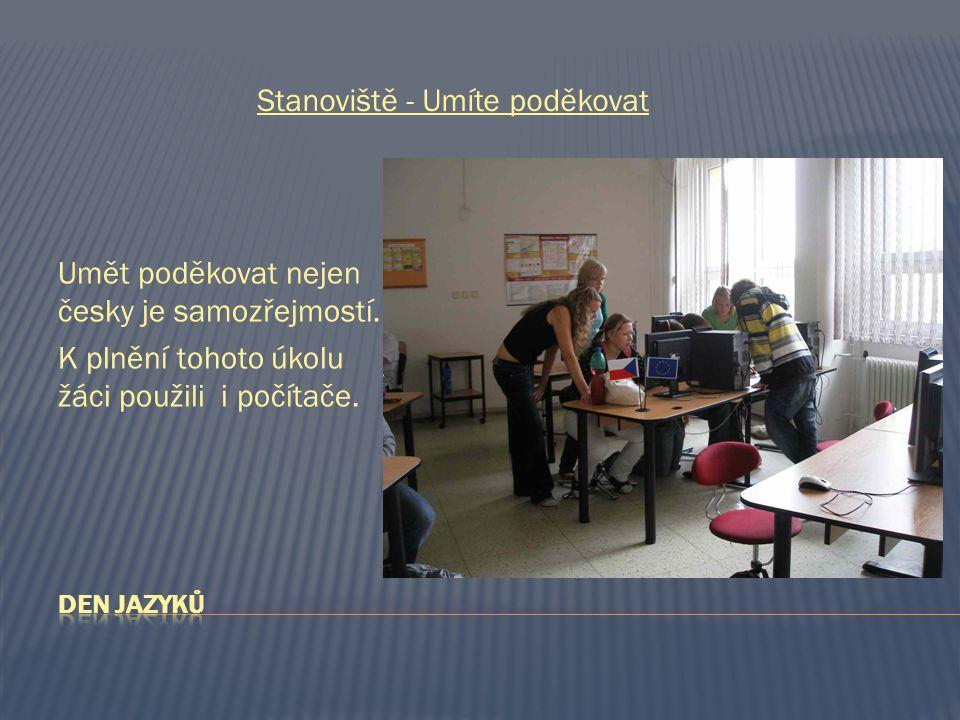 Umět poděkovat nejen česky je samozřejmostí. K plnění tohoto úkolu žáci použili i počítače.