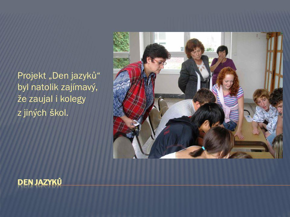 """Projekt """"Den jazyků byl natolik zajímavý, že zaujal i kolegy z jiných škol."""