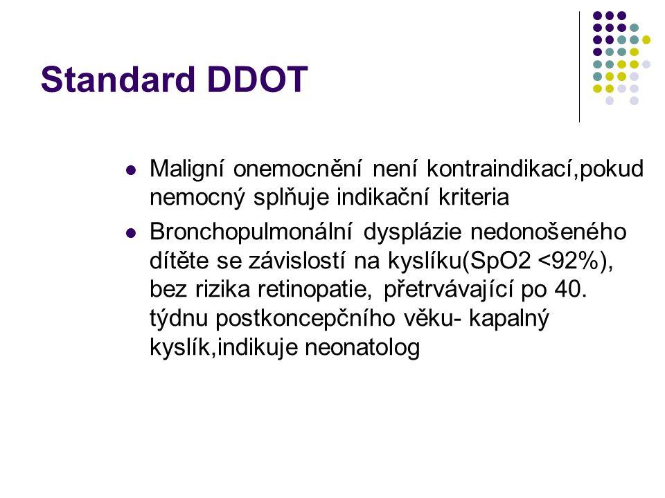 Standard DDOT 2008 Kyslíkový test: Provádět se zařízením na které bude nemocný indikován Vzestup pO2 minimálně o 1 kPa a minimálně na 8 kPa Pokud je l