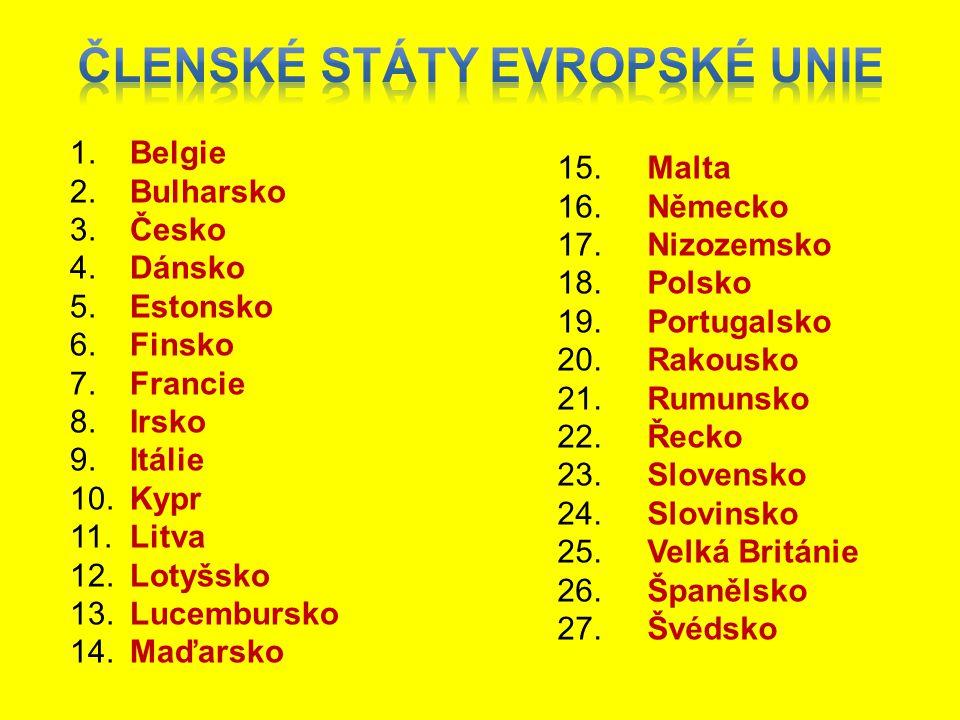 1. 2. 3. 4. 5. 6. 7. 8. 9. 10. 11. 12. 13. 14. 15. 16. 17. 18. 19. 20. 21. 22. 23. 24. 25. 26. 27. Belgie Bulharsko Česko Dánsko Estonsko Finsko Franc