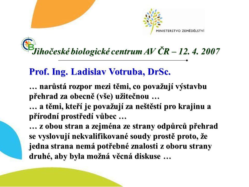 Prof. Ing. Ladislav Votruba, DrSc.