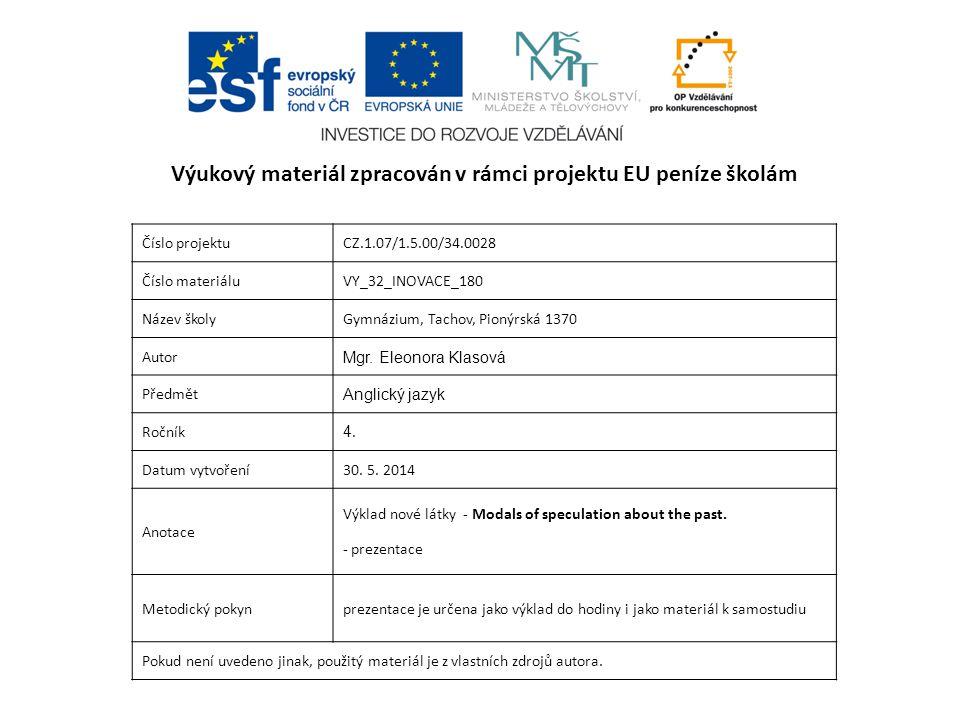 Číslo projektuCZ.1.07/1.5.00/34.0028 Číslo materiáluVY_32_INOVACE_180 Název školyGymnázium, Tachov, Pionýrská 1370 Autor Mgr.