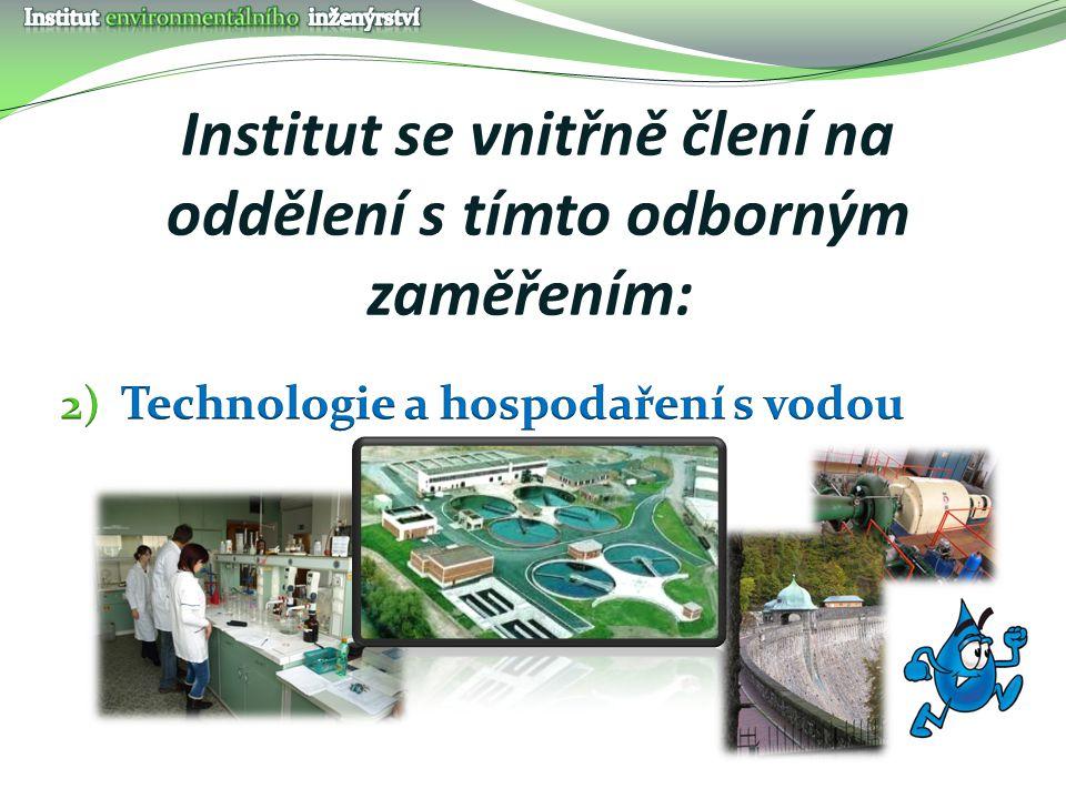 Institut se vnitřně člení na oddělení s tímto odborným zaměřením: