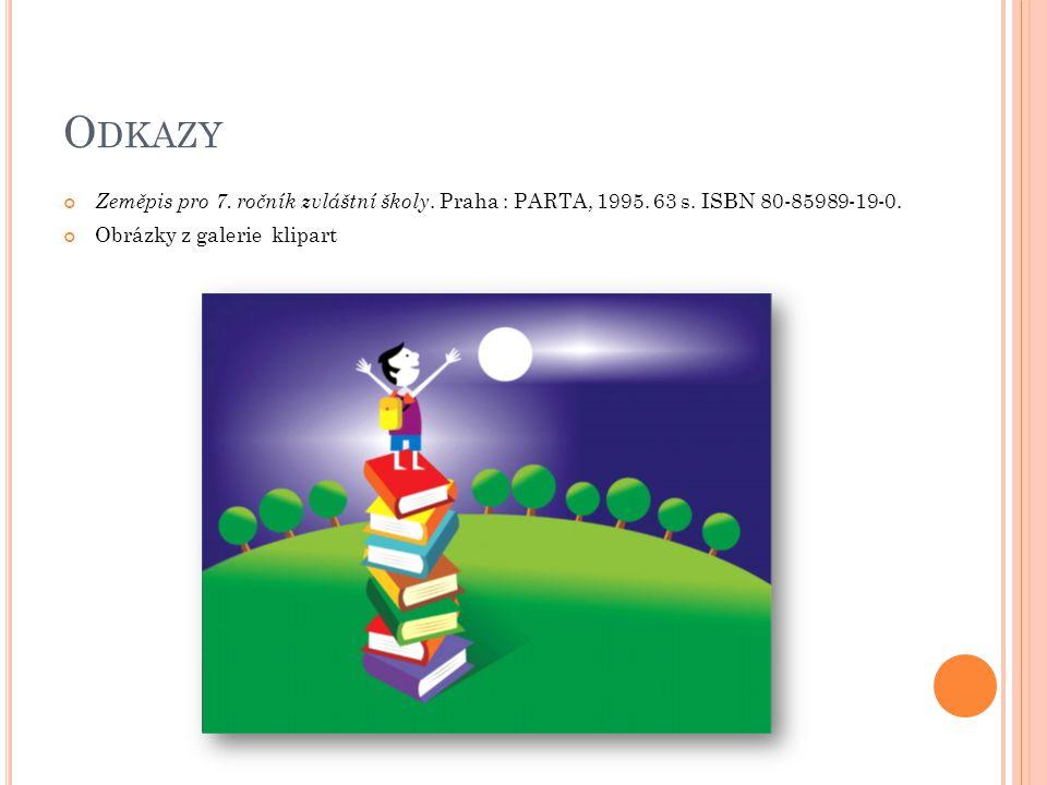 O DKAZY Zeměpis pro 7. ročník zvláštní školy. Praha : PARTA, 1995.