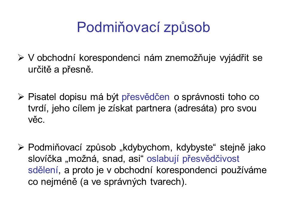 Zdroje OLCHAVOVÁ, Jana a kol.Písemná a ústní komunikace.