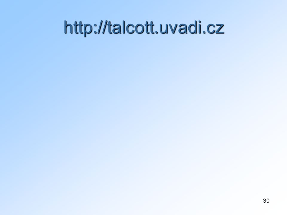 30 http://talcott.uvadi.cz