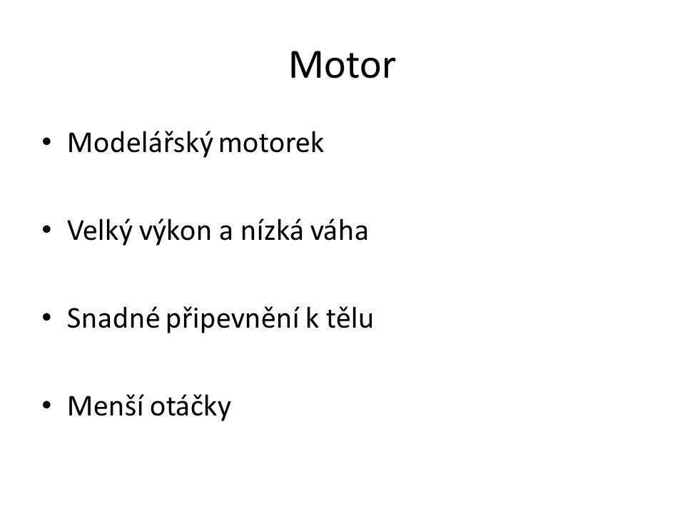 Motor Modelářský motorek Velký výkon a nízká váha Snadné připevnění k tělu Menší otáčky