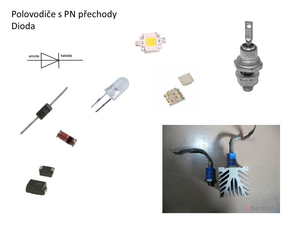 Polovodiče s PN přechody Dioda