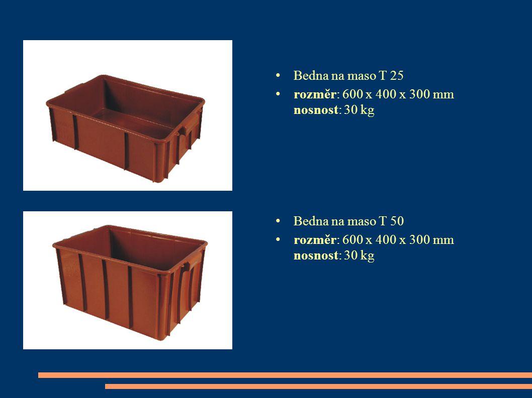 Bedna na maso T 25 rozměr: 600 x 400 x 300 mm nosnost: 30 kg Bedna na maso T 50 rozměr: 600 x 400 x 300 mm nosnost: 30 kg