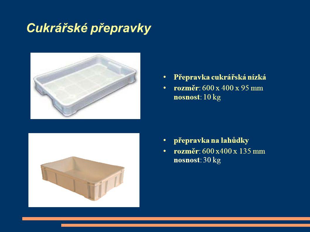 Cukrářské přepravky Přepravka cukrářská nízká rozměr: 600 x 400 x 95 mm nosnost: 10 kg přepravka na lahůdky rozměr: 600 x400 x 135 mm nosnost: 30 kg