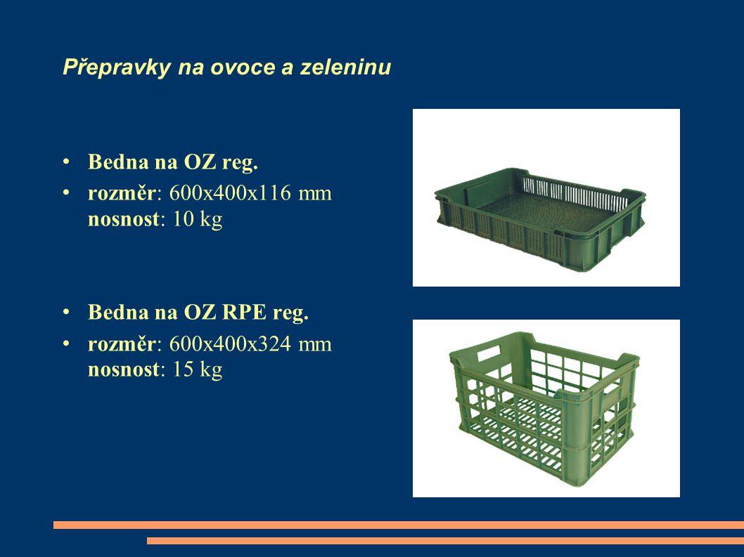 Přepravky na ovoce a zeleninu Bedna na OZ reg. rozměr: 600x400x116 mm nosnost: 10 kg Bedna na OZ RPE reg. rozměr: 600x400x324 mm nosnost: 15 kg