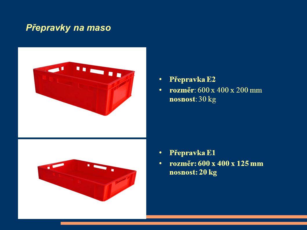 Přepravky na maso Přepravka E2 rozměr: 600 x 400 x 200 mm nosnost: 30 kg Přepravka E1 rozměr: 600 x 400 x 125 mm nosnost: 20 kg