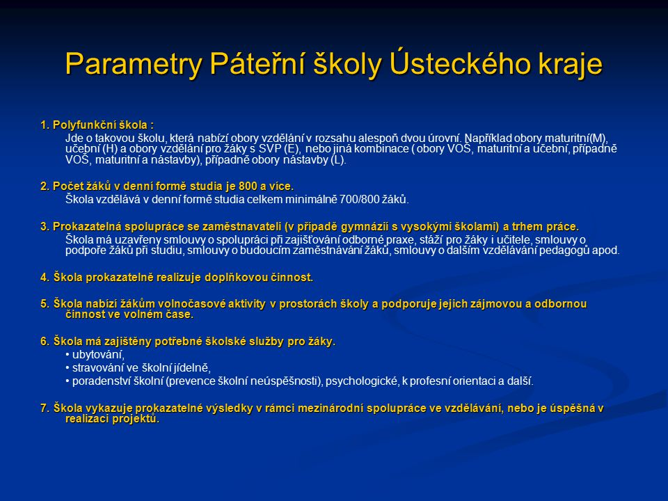 Parametry Páteřní školy Ústeckého kraje 1.