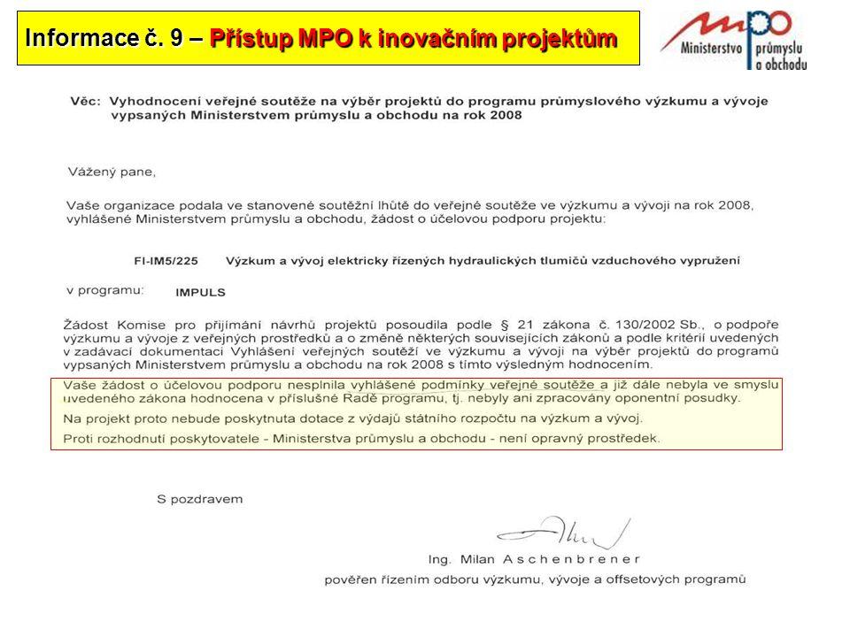 Informace č. 9 – Přístup MPO k inovačním projektům..