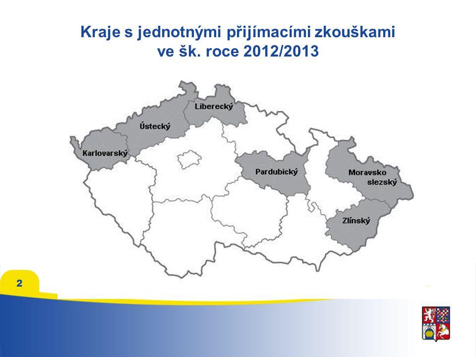 Kraje s jednotnými přijímacími zkouškami ve šk. roce 2012/2013 2