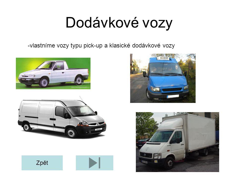 Dodávkové vozy -vlastníme vozy typu pick-up a klasické dodávkové vozy Zpět