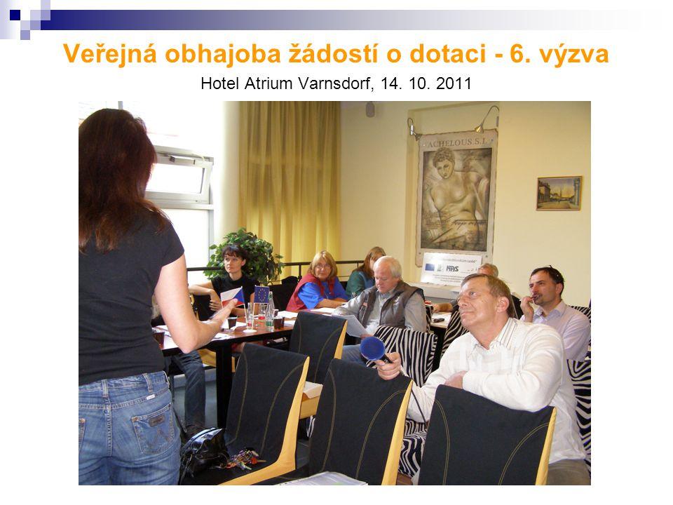 Veřejná obhajoba žádostí o dotaci - 6. výzva Hotel Atrium Varnsdorf, 14. 10. 2011
