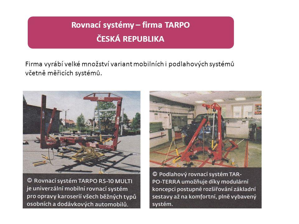 Rovnací systémy – firma TARPO ČESKÁ REPUBLIKA Firma vyrábí velké množství variant mobilních i podlahových systémů včetně měřicích systémů.
