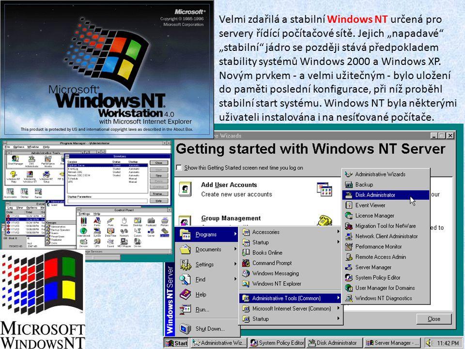 """Velmi zdařilá a stabilní Windows NT určená pro servery řídící počítačové sítě. Jejich """"napadavé"""" """"stabilní"""" jádro se později stává předpokladem stabil"""