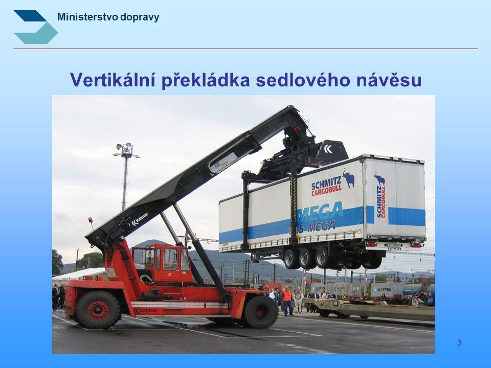Ministerstvo dopravy 3 Vertikální překládka sedlového návěsu