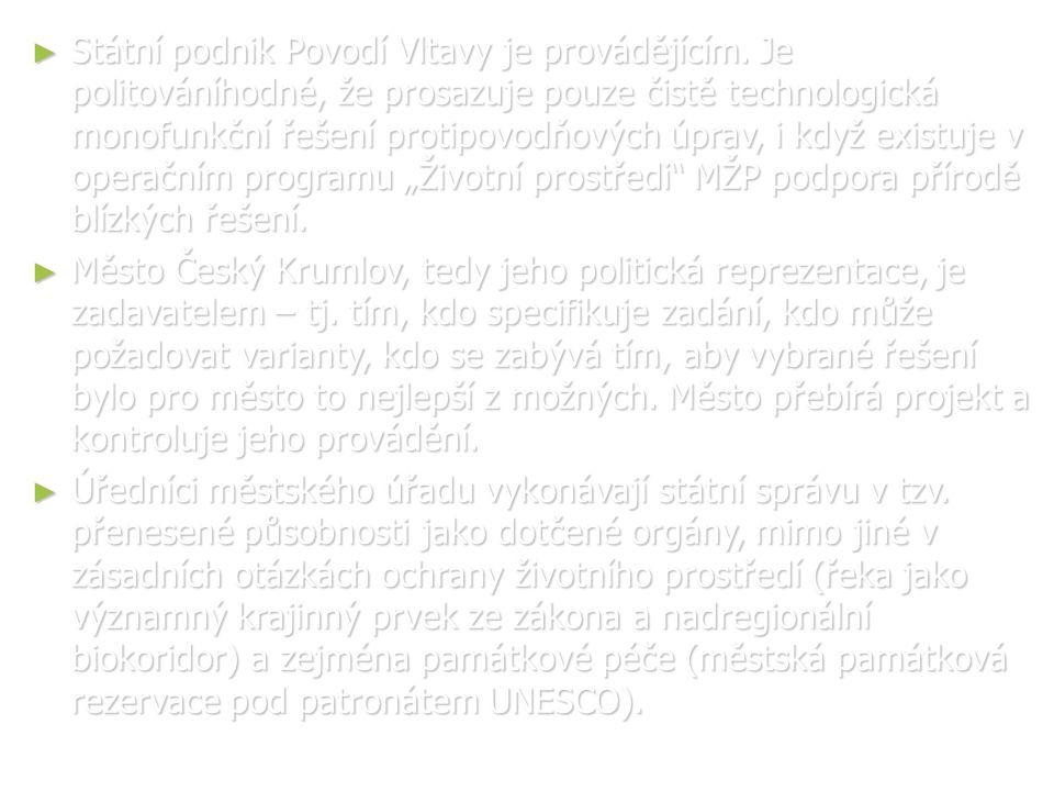 ► Státní podnik Povodí Vltavy je provádějícím.