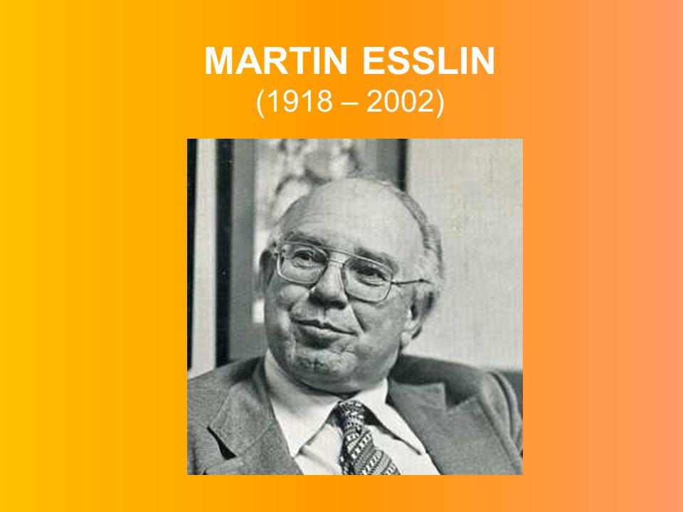 MARTIN ESSLIN (1918 – 2002)