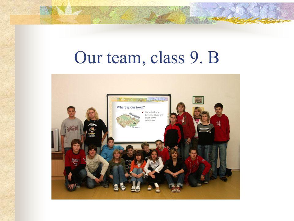 Our team, class 9. B