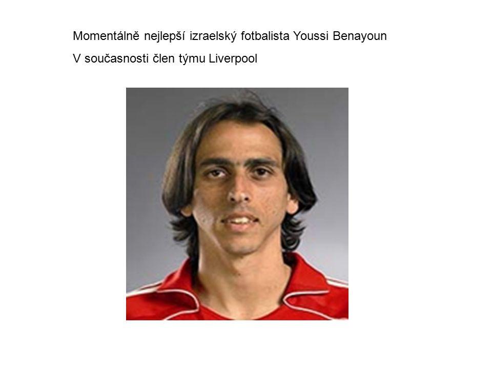 Momentálně nejlepší izraelský fotbalista Youssi Benayoun V současnosti člen týmu Liverpool