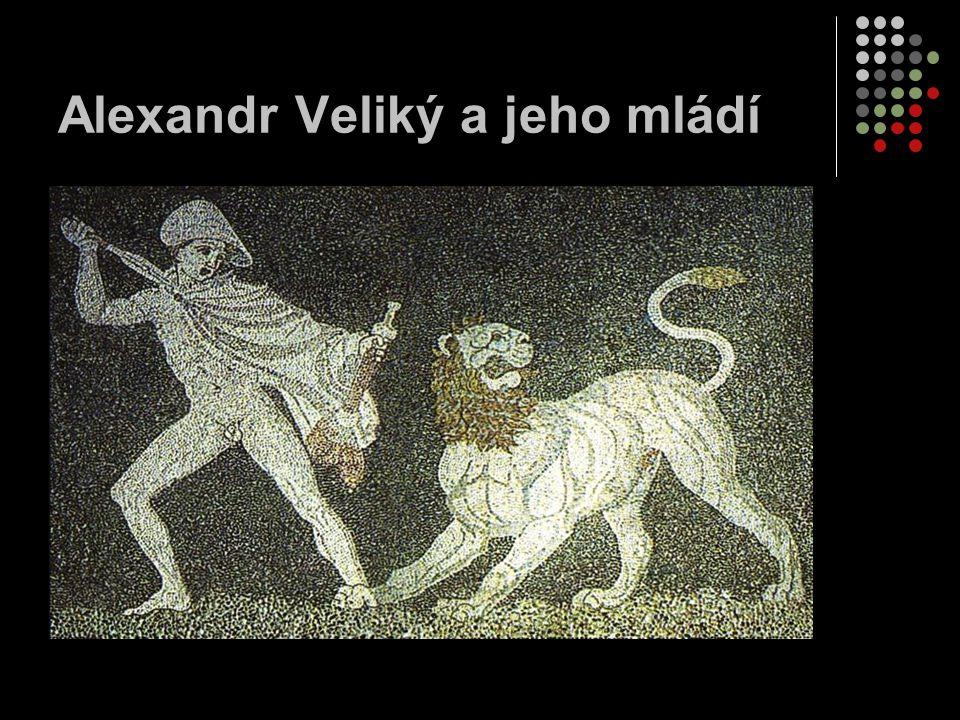 Převzetí moci V roce 336 př.n. l. nastoupil Alexandr ve věku dvaceti let na trůn po svém otci.
