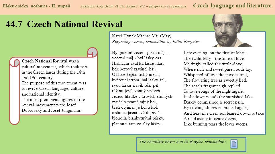 44.7 Czech National Revival Elektronická učebnice - II. stupeň Základní škola Děčín VI, Na Stráni 879/2 – příspěvková organizace Czech language and li