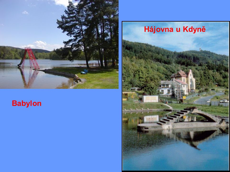 Babylon Hájovna u Kdyně