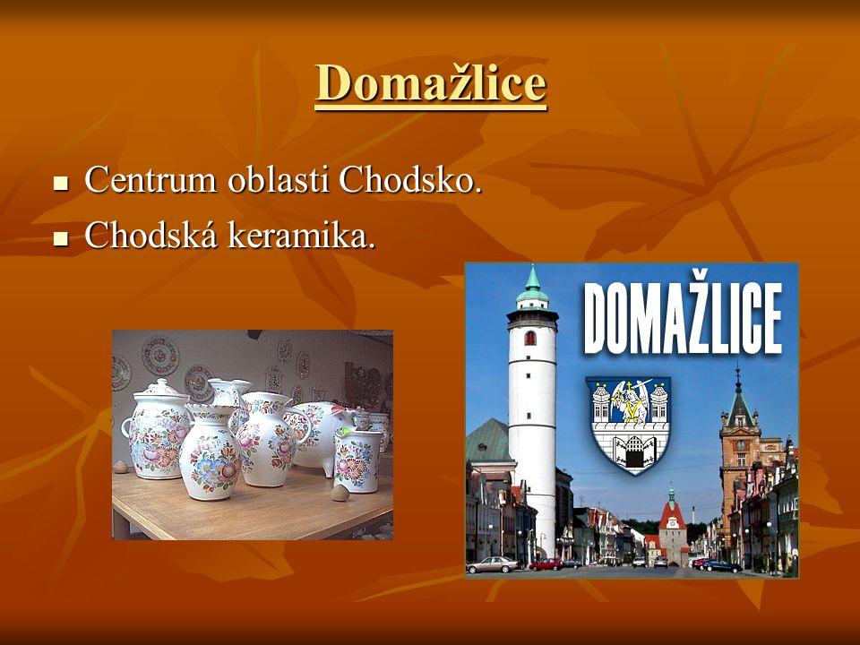 Domažlice Centrum oblasti Chodsko. Centrum oblasti Chodsko. Chodská keramika. Chodská keramika.