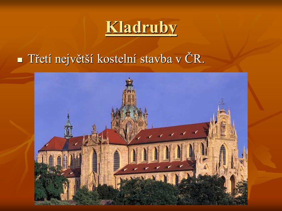 Kladruby Třetí největší kostelní stavba v ČR. Třetí největší kostelní stavba v ČR.