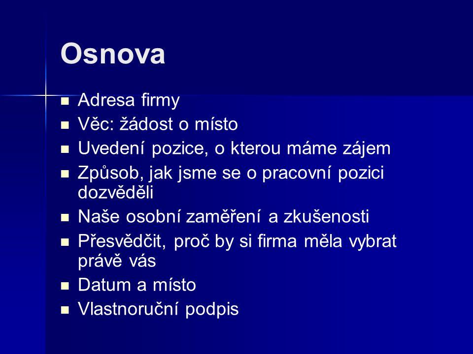 Seznam pramenů: Všechny uveřejněné odkazy [cit.2009-27-01].