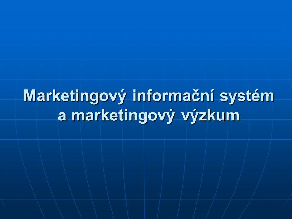 Marketingový informační systém a marketingový výzkum