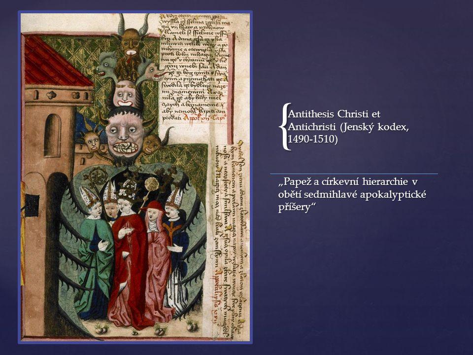 """{ """"Papež a církevní hierarchie v obětí sedmihlavé apokalyptické příšery"""" Antithesis Christi et Antichristi (Jenský kodex, 1490-1510)"""