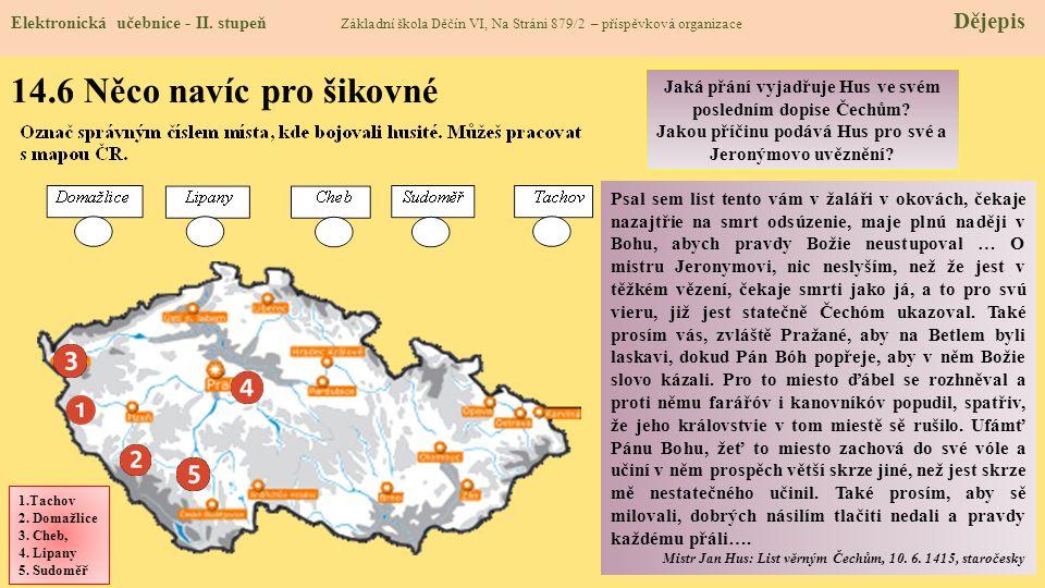 14.5 Procvičení a příklady Zikmund uznán českým králem Elektronická učebnice - II.
