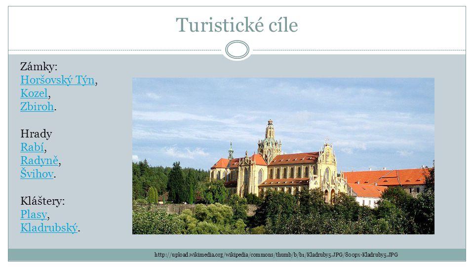 Turistické cíle Zámky: Horšovský TýnHoršovský Týn, KozelKozel, ZbirohZbiroh.