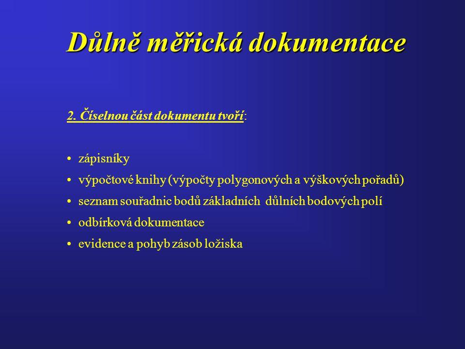 Důlně měřická dokumentace 2.