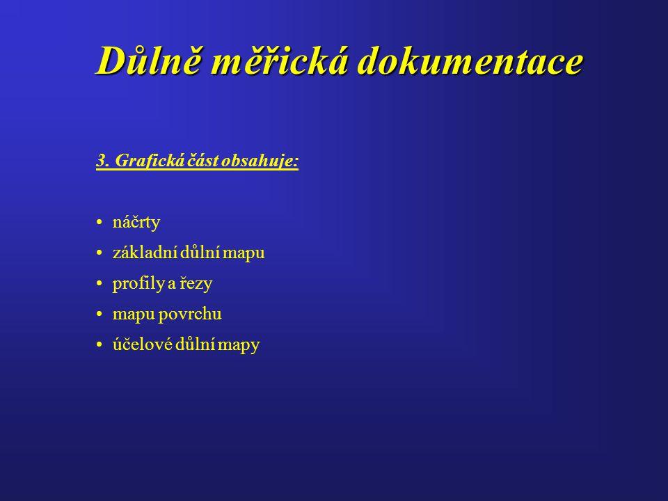 Důlně měřická dokumentace 3.