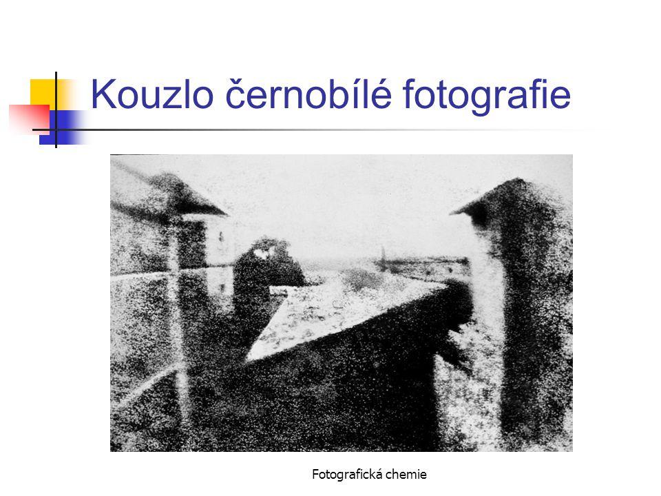 Fotografická chemie Kouzlo černobílé fotografie