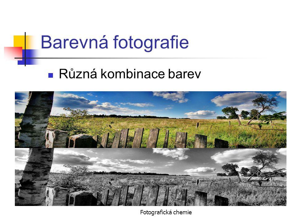 Fotografická chemie Barevná fotografie Různá kombinace barev