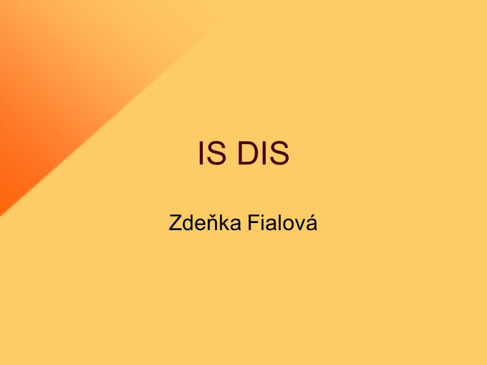 IS DIS Zdeňka Fialová