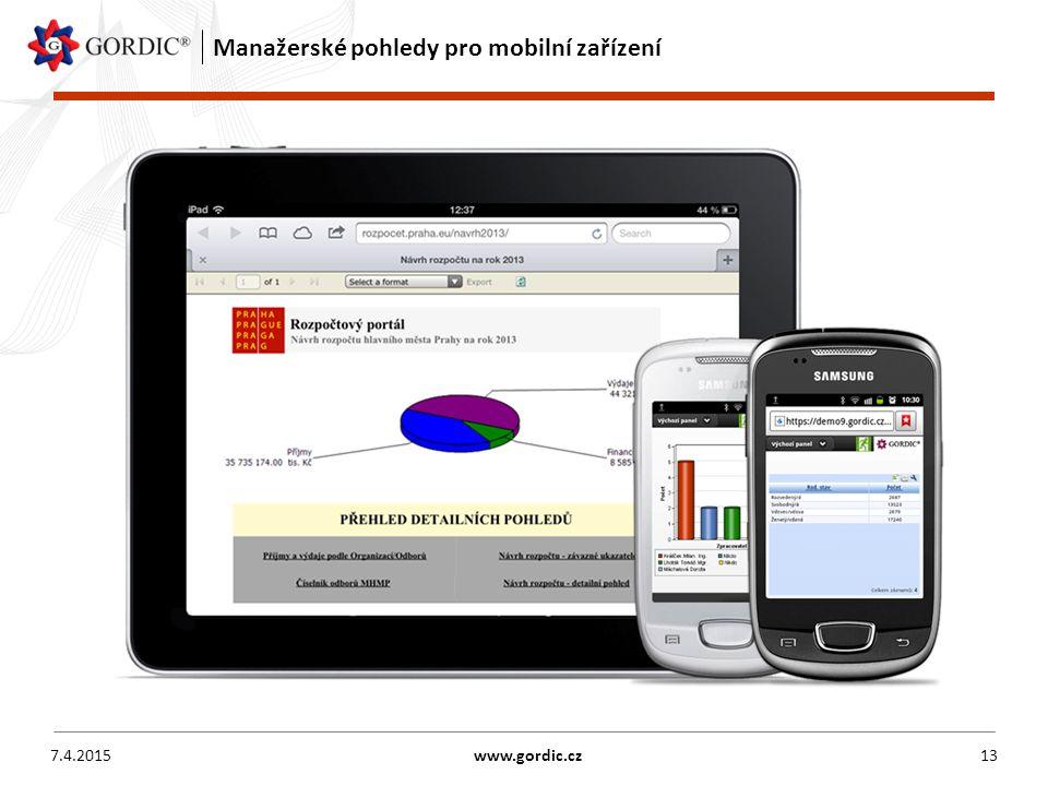 Manažerské pohledy pro mobilní zařízení 7.4.2015www.gordic.cz13