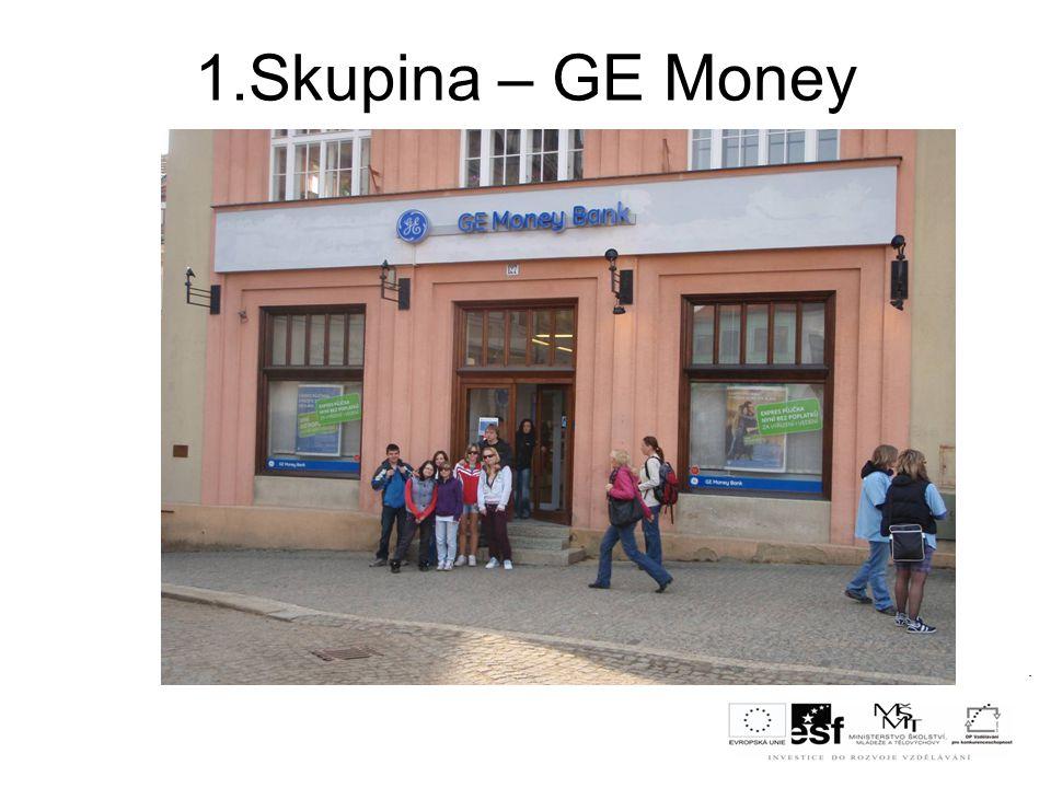 1.Skupina – GE Money