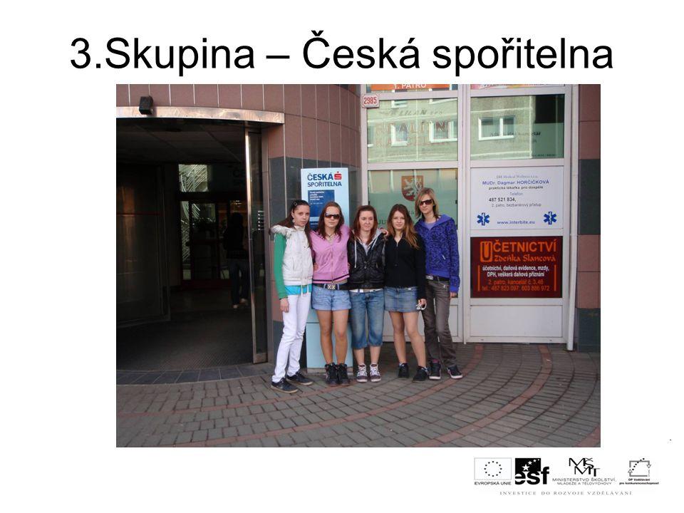 3.Skupina – Česká spořitelna