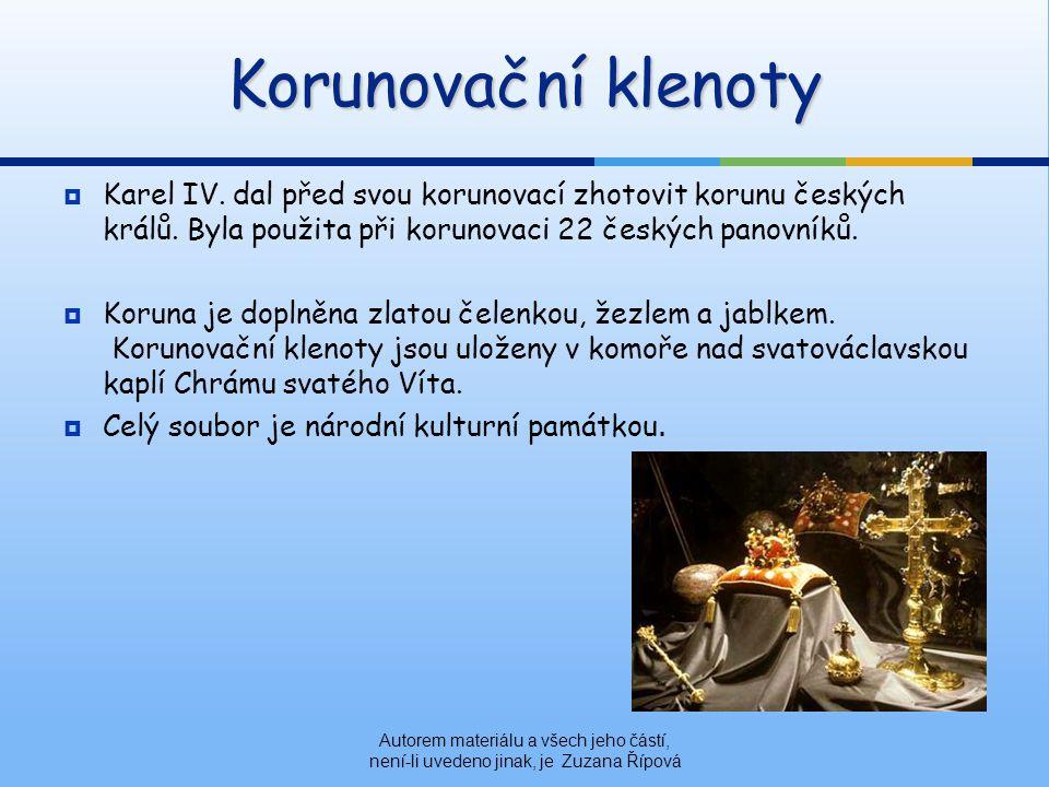  Karel IV.dal před svou korunovací zhotovit korunu českých králů.